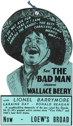 "WALLACE BEERY ""VIVA VILLA!"" & ""THE BAD MAN"" MOVIE THEATER PROMOTIONAL PAIR."
