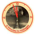 "ANTI-REAGAN CANADIAN MADE ""3 MINUTES TO MIDNIGHT"" BUTTON."